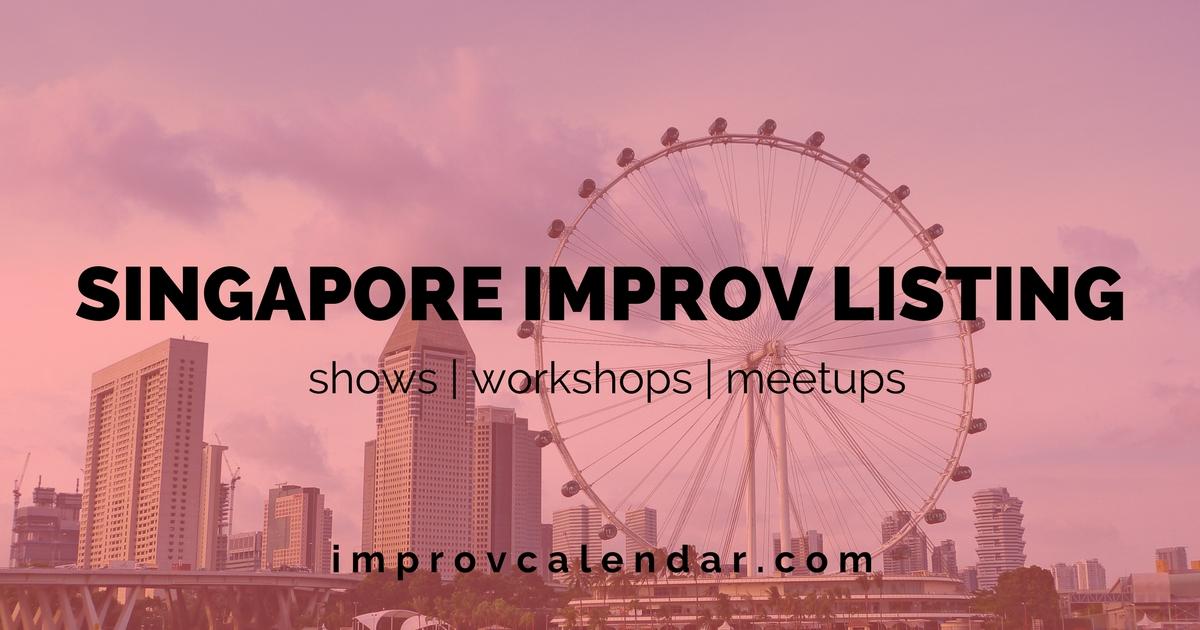 singapore improv listing