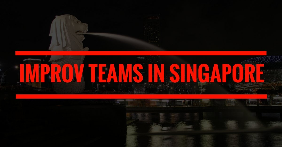improv teams in singapore
