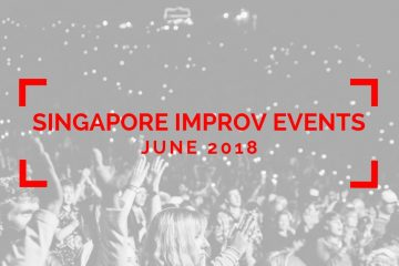 singapore improv events june 2018