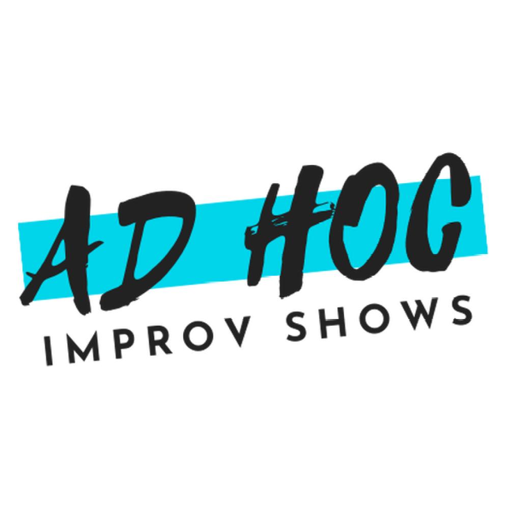 Ad Hoc Improv Shows